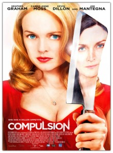 Compulsion (2013) - Nice Food Shots but what about the story?
