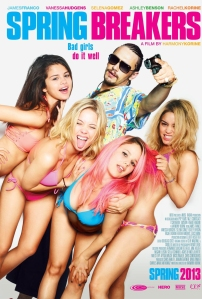 Spring Breakers (2013) - The Best movie of the year... NOT!!!!!