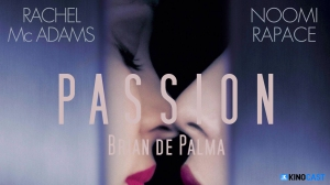 Passion (2012) - Movies Like That Could be the Downfall for an Actor