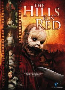 The Hills Run Red (2009) - Average Horror Flick with a hidden message