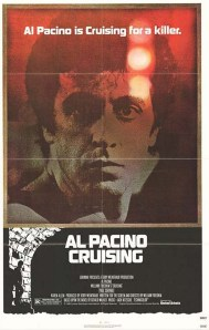 A detailed look at... Cruising (1980), starring Al Pacino (SPOILERS included)