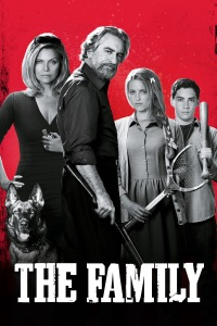 The Family (2013) - Are you Brave enough to Mess with Them?